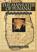 Vernon enjoyed reading Christopher Ondaatje's book - The Man Eater of Punanai published in 1992.