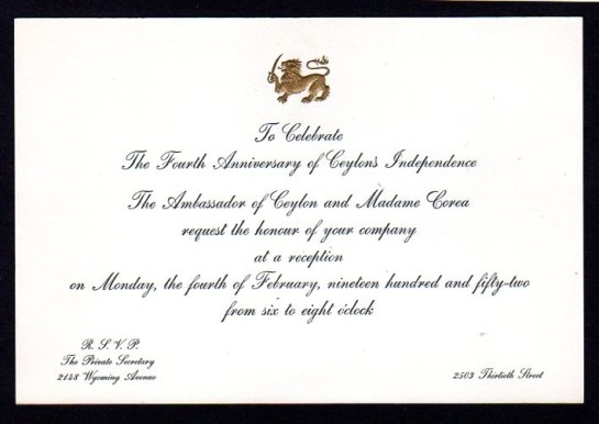 A diplomatic invitation from Sir Claude Corea and Lady Corea when Sir Claude was Ceylon's Ambassador in the United States of America. Sir Claude Corea was High Commissioner of Ceylon from 1954 to 1957 in the United Kingdom.