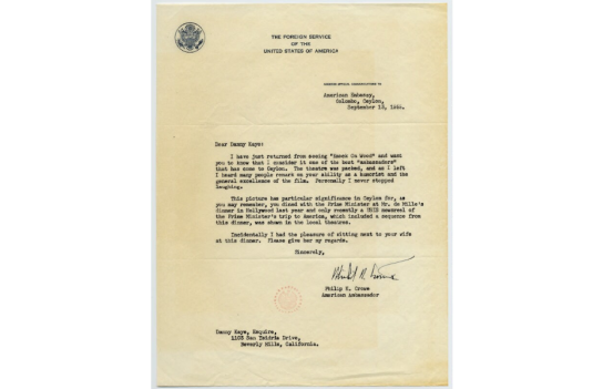 The US Ambassador in Ceylon Philip K.Crow wrote to Danny Kaye referring to his meeting with Sir John Kotelawala.