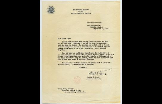 The US Ambassador in Ceylon Philip K.Crow wrote to Danny Kaye referring to his meeting with Sir John Kotelawala.