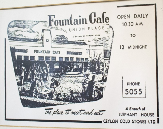 An old advertisement for the iconic Fountain Cafe in Union Place Colombo. A legend in Sri Lanka.