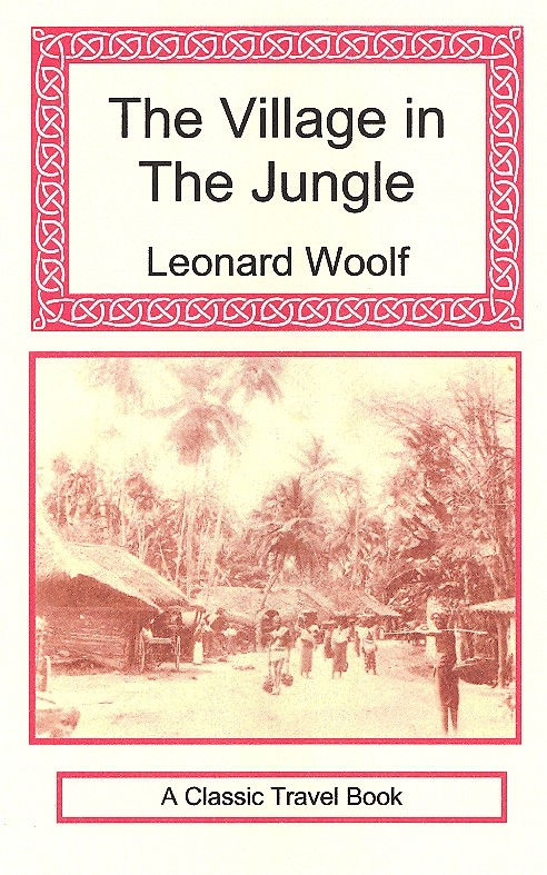 Leonard Woolf's novel 'Village in the Jungle.'