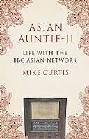 Asian Auntie-Ji Life with the BBC Asian Network book pays tribute to Vernon Corea.